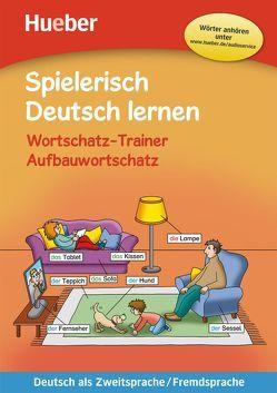 Spielerisch Deutsch lernen – Wortschatz-Trainer – Aufbauwortschatz von Löw,  Maximilian, Techmer,  Marion