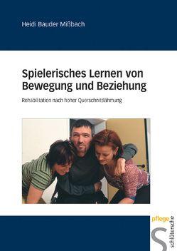 Spielerisches Lernen von Bewegung und Beziehung von Bauder Missbach,  Heidi