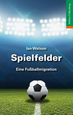 Spielfelder von Watson,  Ian