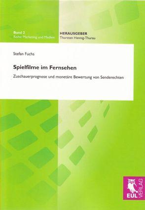 Spielfilme im Fernsehen von Fuchs,  Stefan