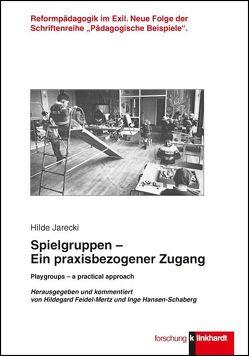 Spielgruppen von Feidel-Mertz,  Hildegard, Hansen-Schaberg,  Inge, Jarecki,  Hilde