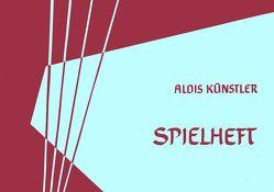 Spielheft für die Leier von Künstler,  Alois
