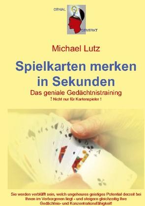 Spielkarten merken in Sekunden von Lutz,  Michael