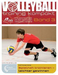 Spielnah trainieren – leichter gewinnen von Münz,  Matthias