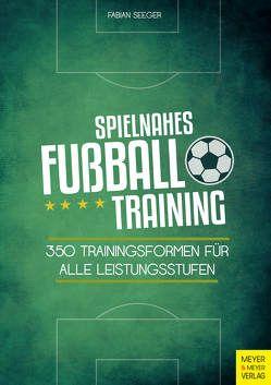 Spielnahes Fußballtraining von Seeger,  Fabian