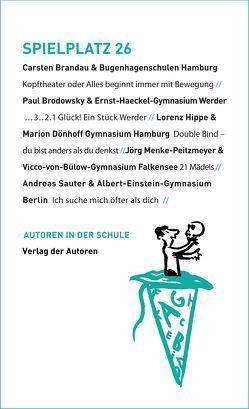 Spielplatz / Spielplatz 26 von Brandau,  Carsten, Brodowsky,  Paul, Fangauf,  Henning, Hippe,  Lorenz, Maagh,  Thomas, Menke-Peitzmeyer,  Jörg, Sauter,  Andreas