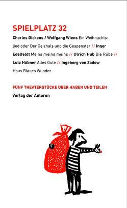 Spielplatz 32 von Dickens,  Charles, Edelfeldt,  Inger, Hub,  Ulrich, Hübner,  Lutz, Wiens,  Wolfgang, Zadow,  Ingeborg von