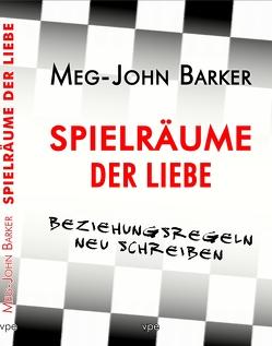Spielräume der Liebe von Barker,  Meg, Krapoth,  Flo
