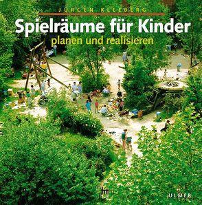 Spielräume für Kinder von Kleeberg,  Jürgen
