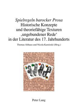 «Spielregeln barocker Prosa» von Althaus,  Thomas, Kaminski,  Nicola