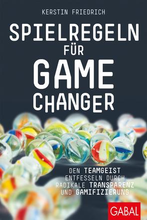 Spielregeln für Game Changer von Friedrich,  Kerstin