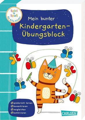 Spiel+Spaß für KiTa-Kinder: Mein bunter Kindergarten-Übungsblock von Greune,  Mascha, Himmel,  Anna