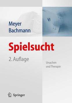 Spielsucht von Bachmann,  Meinolf, Meyer,  Gerhard