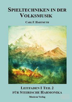Spieltechniken in der Volksmusik von Hartmuth,  Carl F