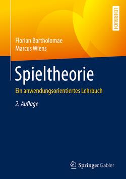 Spieltheorie von Bartholomae,  Florian, Wiens,  Marcus