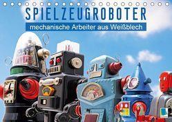 Spielzeugroboter: mechanische Arbeiter aus Weißblech (Tischkalender 2019 DIN A5 quer) von CALVENDO