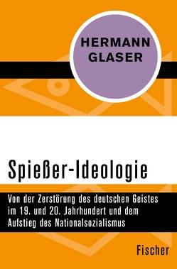 Spießer-Ideologie von Glaser,  Hermann