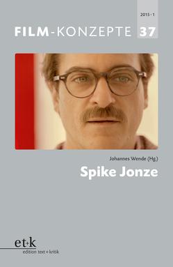 Spike Jonze von Krützen,  Michaela, Liptay,  Fabienne, Wende,  Johannes
