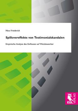 Spillovereffekte von Testimonialskandalen von Friederich,  Nico