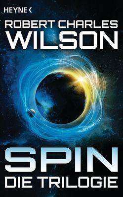 Spin – Die Trilogie von Linckens,  Marianne, Linckens,  P.H., Singelmann,  Karsten, Wilson,  Robert Charles