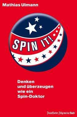 Spin it! von Ulmann,  Mathias