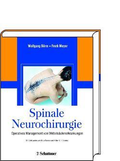 Spinale Neurochirurgie von Börm,  Wolfgang