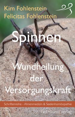 Spinnen – Wundheilung der Versorgungskraft von Fohlenstein,  Felicitas, Fohlenstein,  Kim