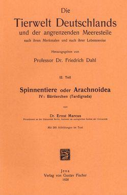 Spinnentiere oder Arachnoidea. Teil IV: Bärtierchen (Tardigrada) von Marcus,  Ernst