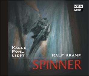 Spinner von Kramp,  Ralf, Pohl,  Kalle