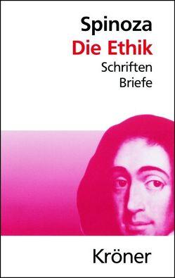 Spinoza, Die Ethik von Schmicking,  Daniel, Spinoza,  Baruch de, Vogl,  Carl