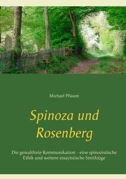Spinoza und Rosenberg von Pflaum,  Michael