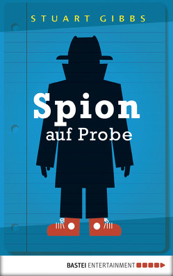 Spion auf Probe von Gibbs,  Stuart, Instinsky-Anrich,  Gerold Anrich und Martina