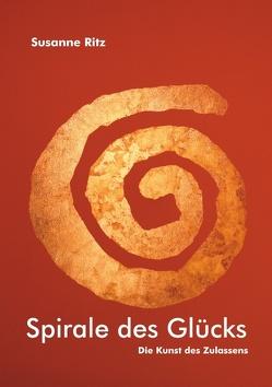 Spirale des Glücks von Ritz,  Susanne