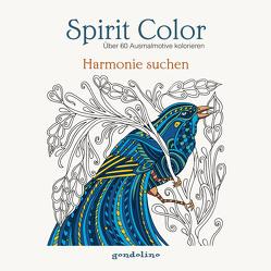 Spirit Color: Über 60 Ausmalmotive kolorieren – Harmonie suchen von Gerb,  Luzie Charlotte