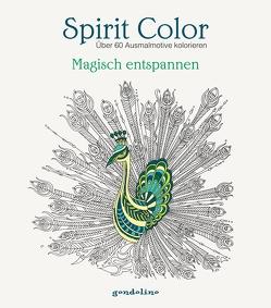 Spirit Color: Über 60 Ausmalmotive kolorieren – Magisch entspannen von Gerb,  Luzie Charlotte