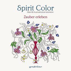 Spirit Color: Über 60 Ausmalmotive Kolorieren – Zauber erleben von Gerb,  Luzie Charlotte