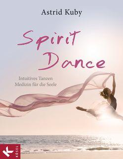Spirit Dance von Kuby,  Astrid