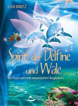 Spirit der Delfine und Wale von Biritz,  Lisa