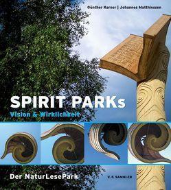 Spirit Parks von Karner,  Günther, Matthiessen,  Johannes