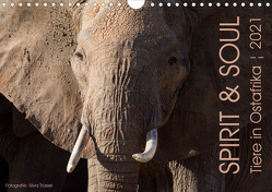 SPIRIT & SOUL – Tiere in Ostafrika (Wandkalender 2021 DIN A4 quer) von Trüssel,  Silvia