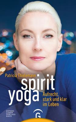 Spirit Yoga von Thielemann,  Patricia