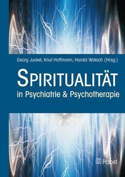 Spiritualität von Hoffmann,  Knut, Juckel,  Georg, Walach,  Harald