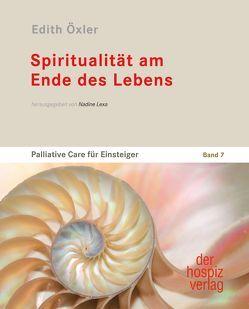Spiritualität am Ende des Lebens von Öxler,  Edith