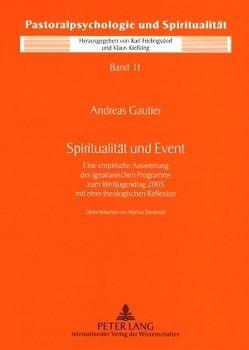 Spiritualität und Event von Gautier,  Andreas