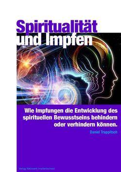 Spiritualität und Impfen von Trappitsch,  Daniel