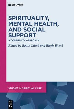 Spirituality, Mental Health, and Social Support von Weyel,  Birgit