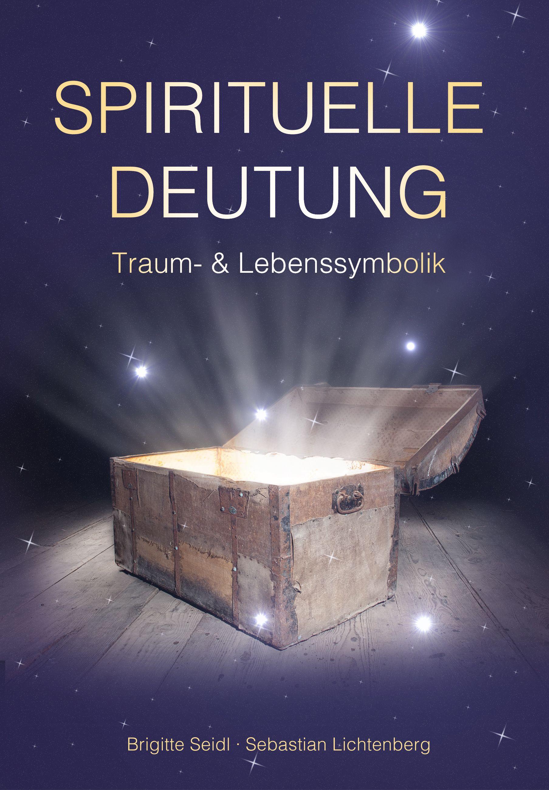 Briefe Traumdeutung : Spirituelle deutung von lichtenberg sebastian seidl