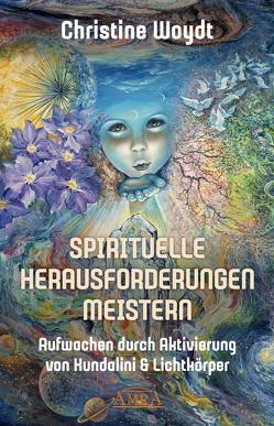 SPIRITUELLE HERAUSFORDERUNGEN MEISTERN von Woydt,  Christine