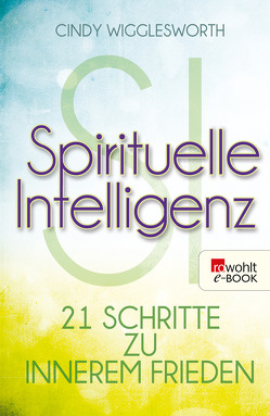 Spirituelle Intelligenz von Krohm-Linke,  Theda, Wigglesworth,  Cindy