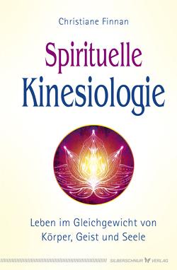 Spirituelle Kinesiologie von Finnan,  Christiane